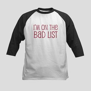 I'm on the Bad List Kids Baseball Jersey