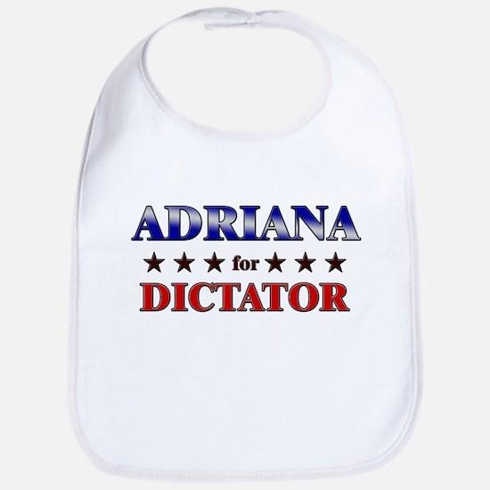 ADRIANA for dictator Bib