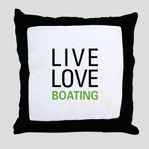 Live Love Boating Throw Pillow