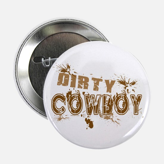 "Dirty Cowboy 2.25"" Button"