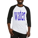310. water. .  Baseball Jersey