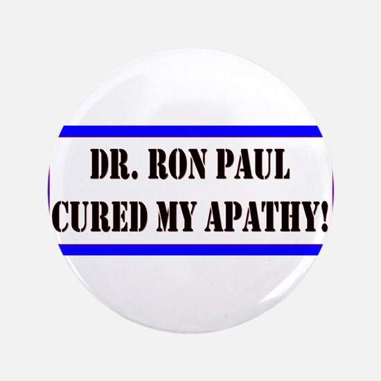 "Ron Paul cure-1 3.5"" Button"