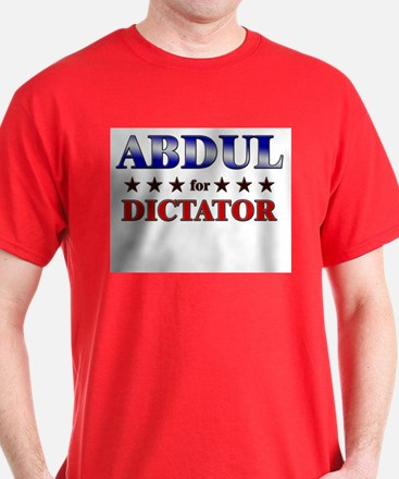 ABDUL for dictator T-Shirt