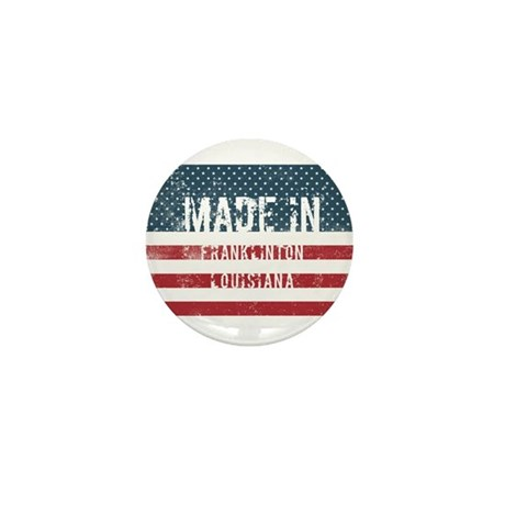 Made in Franklinton, Louisi Mini Button (100 pack)