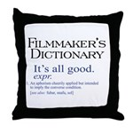 Film Dictionary: All Good! Throw Pillow