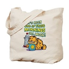 One of Those Mornings Tote Bag