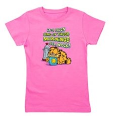 One of Those Mornings Girl's Tee