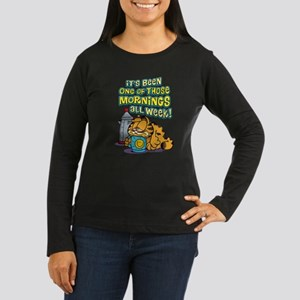 One of Those Morn Women's Long Sleeve Dark T-Shirt