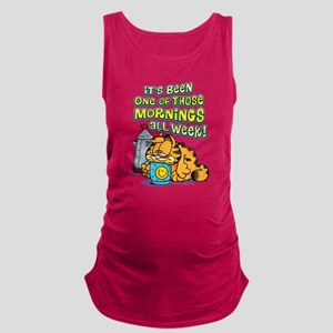 One of Those Mornings Maternity Tank Top