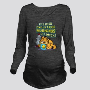 One of Those Morning Long Sleeve Maternity T-Shirt
