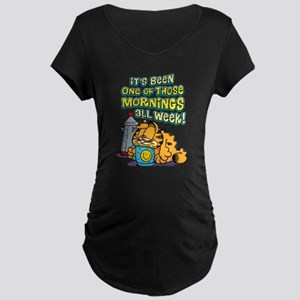 One of Those Mornings Maternity Dark T-Shirt
