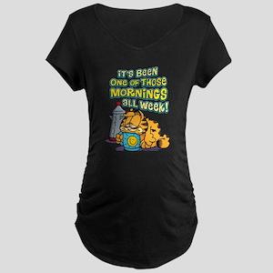 One of Those Mornings Maternity Dark T-Shirt