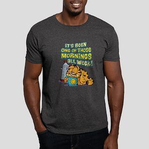 One of Those Mornings Dark T-Shirt
