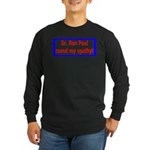 Ron Paul cure-4 Long Sleeve Dark T-Shirt