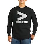 Greater Than Great Debate Long Sleeve T-Shirt