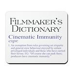 Cinematic Immunity Mousepad