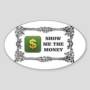 show me the money box Sticker