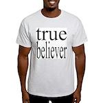 288. true believer Ash Grey T-Shirt