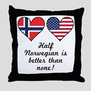 Half Norwegian Is Better Than None Throw Pillow
