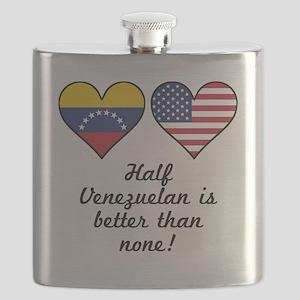 Half Venezuelan Is Better Than None Flask