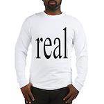 286. real. .  Long Sleeve T-Shirt