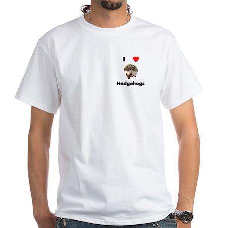 I Love Hedgehogs White T-Shirt