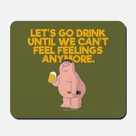 Family Guy Go Drink Mousepad