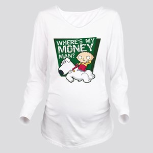 Family Guy My Money Long Sleeve Maternity T-Shirt