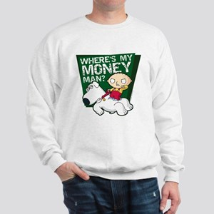 Family Guy My Money Sweatshirt