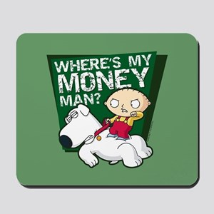 Family Guy My Money Mousepad