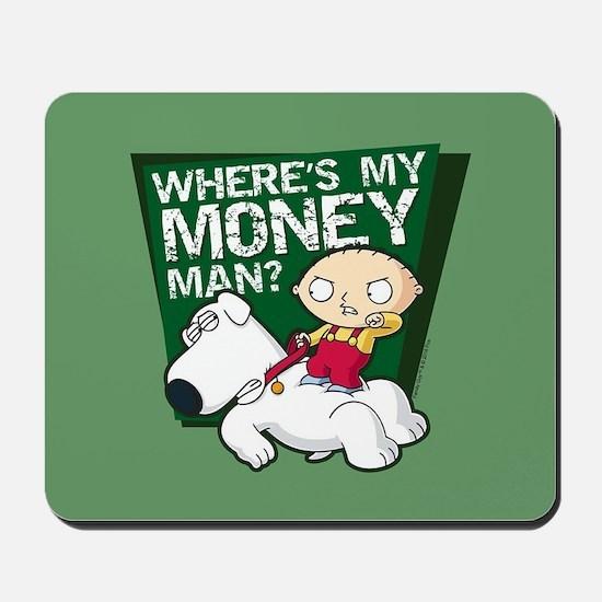 Family Guy My Money Mousepad