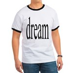 285. dream.. Ringer T