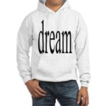 285. dream.. Hooded Sweatshirt