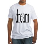 285. dream.. Fitted T-Shirt