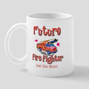 Future Firefighter just like Mom Mug