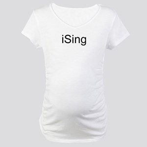 iSing Maternity T-Shirt