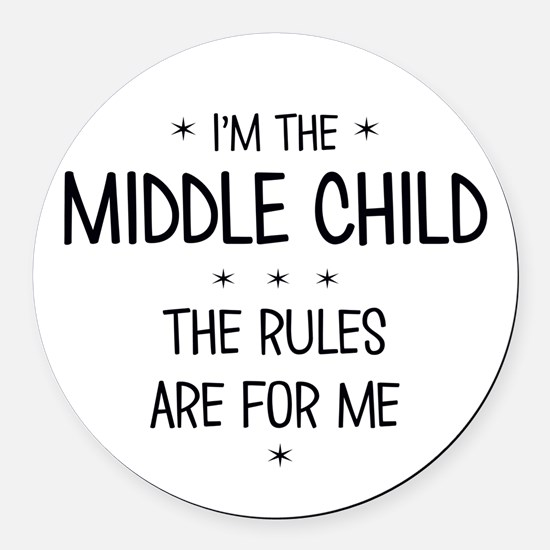 MIDDLE CHILD 3 Round Car Magnet