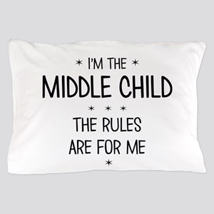 MIDDLE CHILD 3 Pillow Case