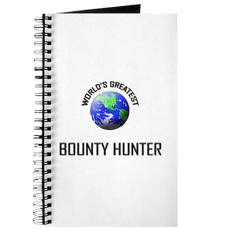 World's Greatest BOUNTY HUNTER Journal