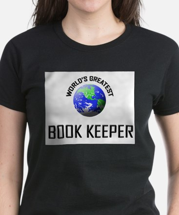 World's Greatest BOOK KEEPER Women's Dark T-Shirt