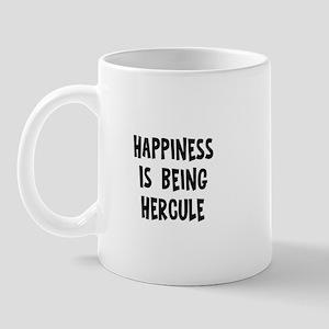 Happiness is being Hercule Mug
