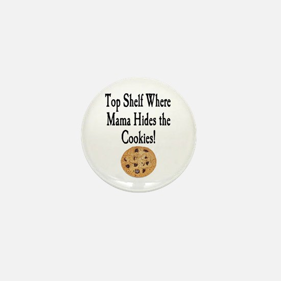 Top Shelf Mini Button