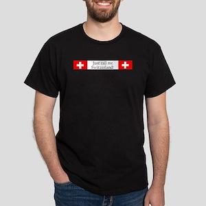Just call me Switzerland Dark T-Shirt