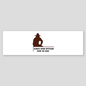 DRINK UPSTREAM Bumper Sticker