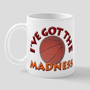 College Basketball- I've got the Madness! Mug