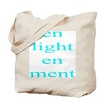 304. lite green en light en ment... Tote Bag