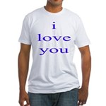 315. i love you. . Fitted T-Shirt