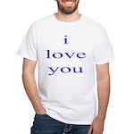 315. i love you. . White T-Shirt
