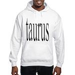 309. taurus.. Hooded Sweatshirt