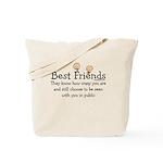 Best Friends [Both Sides] Tote Bag